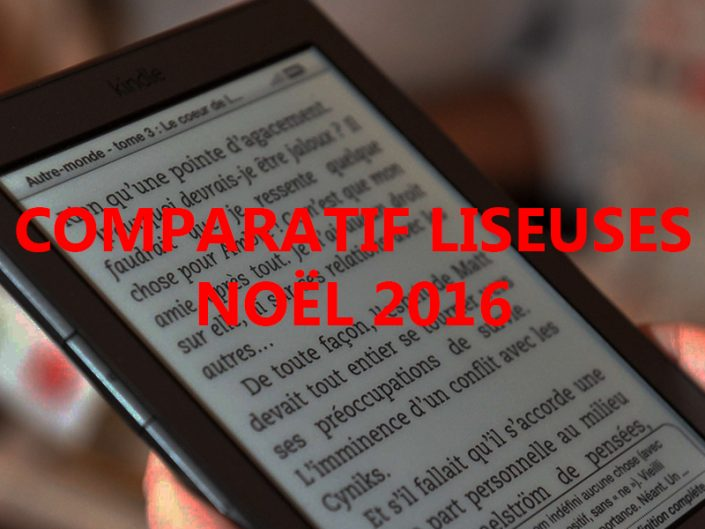 Photo liseuse comparatif noël 2016