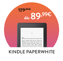 Promotion de la liseuse Kindle Paperwhite